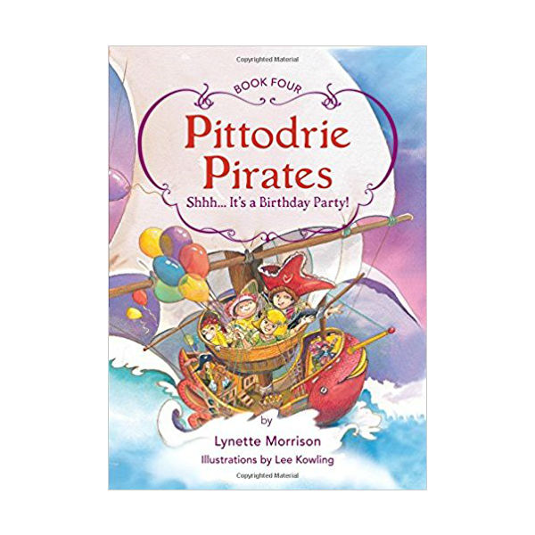 Age Group : 65 Pittodrie Pirates 4: Shhh… It's A Surprise
