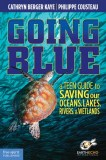 Going-Blue-Cathryn-Berger-Kaye-Philippe-Cousteau-EarthEcho-International_tn