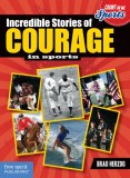 Incredible-Stories-of-Courage-in-Sports-Brad-Herzog_tn