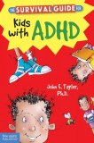 Survival-Guide-for-Kids-with-ADHD-John-Taylor_tn