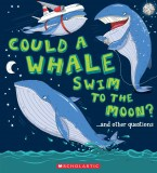 could_a_whale_swim_to_the_moon